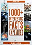 1000+ Interesting Facts Explained