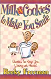 img - for Milk & Cookies to Make You Smile book / textbook / text book