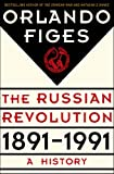 The Russian Revolution, 1891-1991: A History