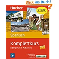 Komplettkurs Spanisch: Anfängerkurs & Aufbaukurs / Paket