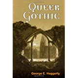 Queer Gothic ~ George E. Haggerty