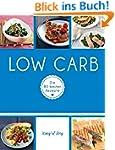 Low Carb: Die 80 besten Rezepte (K�ni...