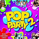 Pop Party 2 [Includes Bonus Karaoke CD] Various Artists