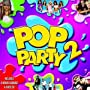 Pop Party 2 [Includes Bonus Karaoke CD] ~ Karaoke