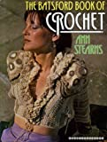 Batsford Book of Crochet