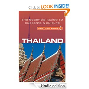 Thailand - Culture Smart! The Essential Guide to Customs & Culture eBook Roger Jones
