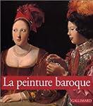 La peinture baroque (Ancien Prix �dit...
