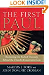 The First Paul: Reclaiming the Radica...