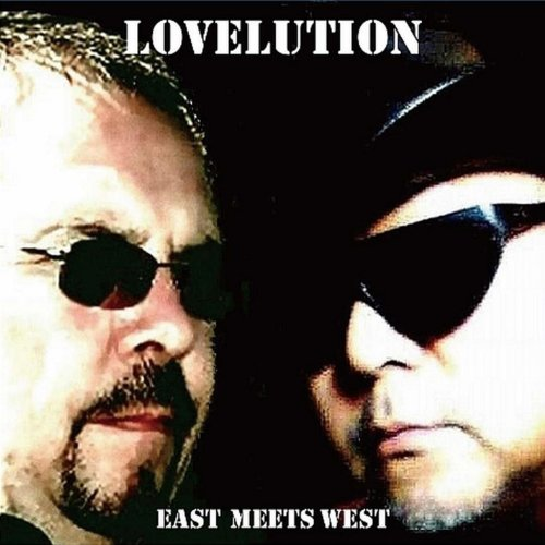East Meets West - Lovelution