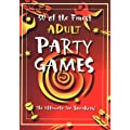 50 of the Finest Adult Party Games (Party Games Books)