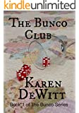 The Bunco Club (The Bunco Club Series Book 1)