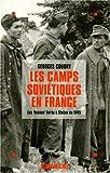 echange, troc Coudry-G - Les camps sovietiques en France