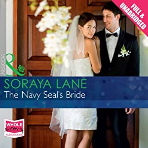 The Navy Seal's Bride | [Soraya Lane]