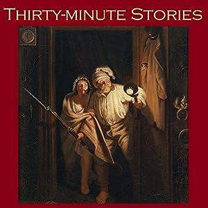 Thirty-Minute Stories Audiobook