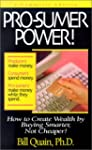 Pro-Sumer Power!: How to Create Wealt...