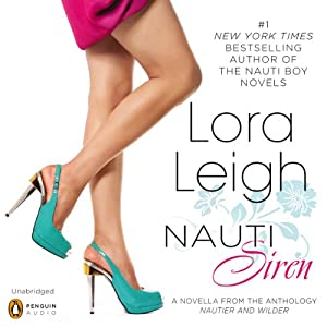 Nauti Siren: A Novella from Nautier and Wilder | [Lora Leigh]