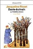 Dante écrivain ou l'Intelletto d'amore : Essai