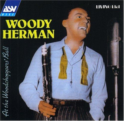 Woody Herman - Woodchoppers