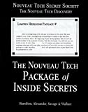The Nouveau Tech Package of Inside Secrets