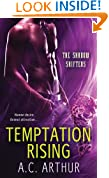 Temptation Rising: A Paranormal Shapeshifter Werejaguar Romance (The Shadow Shifters Book 1)