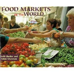 Food Markets of the World Livre en Ligne - Telecharger Ebook