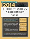 2014 Children's Writer's & Illustrator's Market