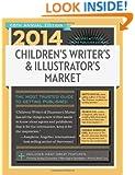 2014 Children's Writer's & Illustrator's Market (Children's Writer's and Illustrator's Market)
