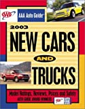 img - for New Cars and Trucks (AAA Auto Guide: New Cars & Trucks) book / textbook / text book