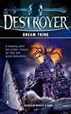 Dream Thing (Destroyer, No. 139) (0373632541) by Warren Murphy