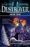 Dream Thing (Destroyer, No. 139) (0373632541) by Warren Murphy