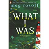 What I Wasby Meg Rosoff