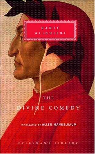The Divine Comedy: Inferno; Purgatorio; Paradiso (Everyman