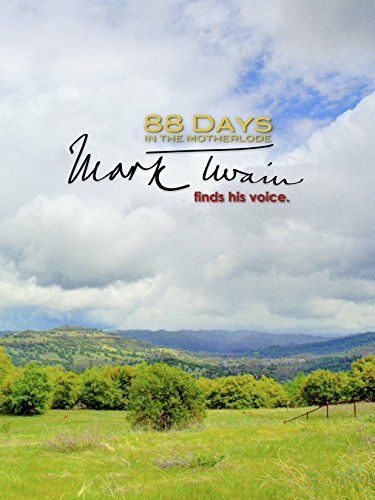 88 Days in the Mother Lode: Mark Twain Finds His Voice on Amazon Prime Instant Video UK