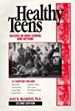 Healthy Teens: Success in High School and Beyond