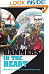 Hammers in the Heart: West Ham's Jour...