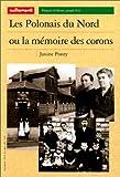 """Afficher """"Les Polonais de Nord ou La Mémoire des corons"""""""