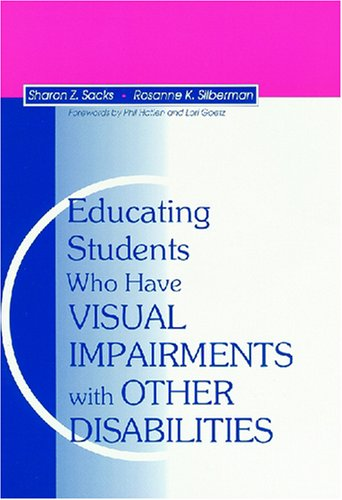 Educating Students Who Have Visual Impairments With Other...