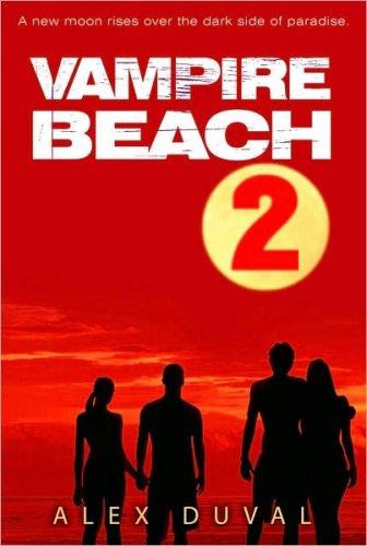 Vampire Beach (#2, Ritual & Legacy), Alex Duval