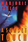 A Sunset Touch: A Mystery Featuring Superintendent Gil Mayo (0312283539) by Eccles, Marjorie