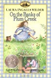On The Banks Of Plum Creek (0064400042) by Laura Ingalls Wilder