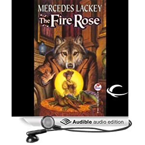 The Fire Rose Mercedes Lackey and Kate Black-Regan