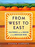 img - for From West to East : California and the Making of the American Mind book / textbook / text book