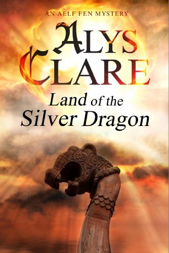 Land of the Silver Dragon (An Aelf Fen Mystery)