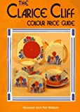Clarice Cliff Price Guide: Price, Shape and Colour Pattern Guide