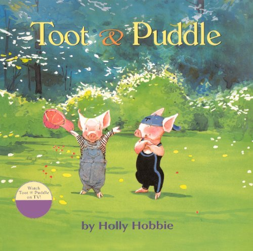 toot-and-puddle-toot-puddle-paperback-by-holly-hobbie-2010-09-07