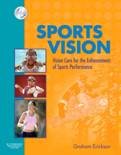 Sports Vision: Vision Care for the Enhancement of Sports Performance, 1e
