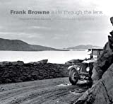 img - for Frank Browne: A Life through the Lens book / textbook / text book
