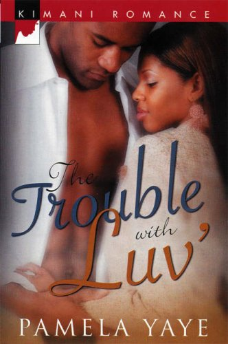 Image of The Trouble With Luv' (Kimani Romance)