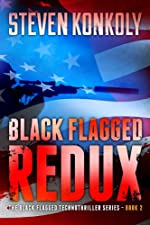 Black Flagged Redux (The Black Flagged Technothriller Series)