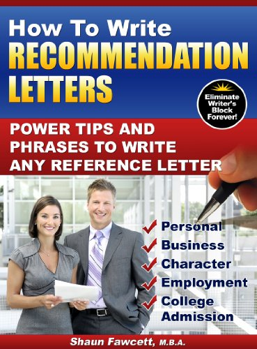How To Write Recommendation Letters - Power Tips and Phrases To Write Any Reference Letter